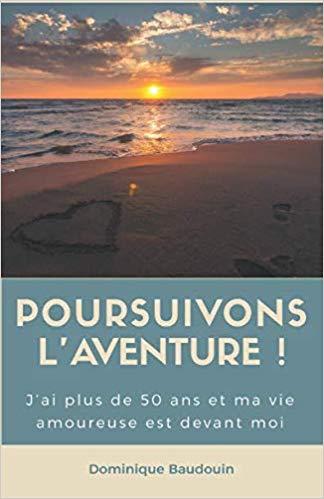 Couverture du livre poursuivons l'aventure !